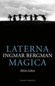 Laterna Magica. Mein Leben