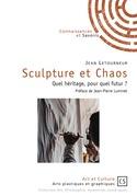 Sculpture et Chaos