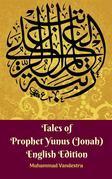 Tales of Prophet Yunus (Jonah) English Edition