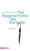 Die Regenschirme des Erik Satie