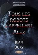 Tous les robots s'appellent Alex