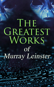 The Greatest Works of Murray Leinster