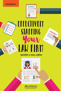 Effectively Staffing Your Law Firm