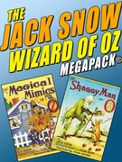 The Jack Snow Wizard of Oz MEGAPACK®