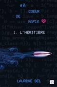 à cœur de mafia - Tome 1 - L'héritière