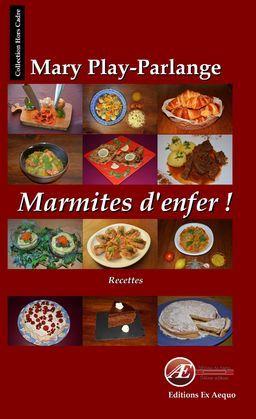 Marmites d'enfer