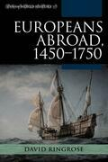 Europeans Abroad, 1450–1750