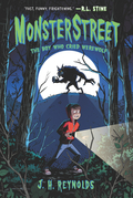 Monsterstreet #1: The Boy Who Cried Werewolf
