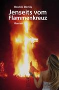 Jenseits vom Flammenkreuz