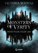 Monsters of Verity 1 - Dieses wilde, wilde Lied