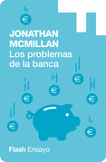 Los problemas de la banca (Flash Ensayo)