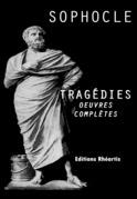Sophocle - Tragédie (Oeuvres Complètes)