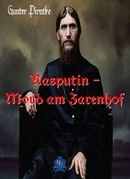 Rasputin – Mord am Zarenhof