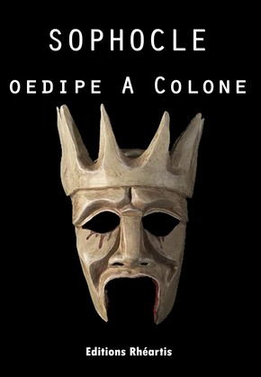 Sophocle - Oedipe à Colone