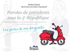 Paroles de présidents sous la 5e république