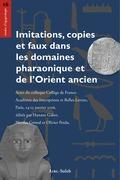 Imitations, copies etfaux dansles domaines pharaonique etdel'Orient ancien