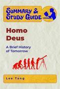 Summary & Study Guide - Homo Deus