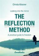 The Reflection-method - Looking into the mirror