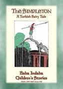 THE SIMPLETON - A Turkish Fairy Tale