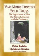 TWO MORE TIBETAN FAIRY TALES - Tales with a moral