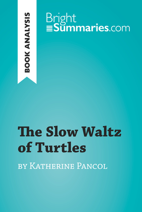 The Slow Waltz of Turtles by Katherine Pancol (Book Analysis)