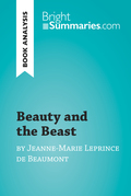 Beauty and the Beast by Jeanne-Marie Leprince de Beaumont (Book Analysis)