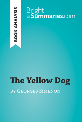 The Yellow Dog by Georges Simenon (Book Analysis)