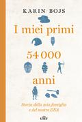 I miei primi 54.000 anni
