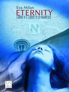 Eternity. Libro V e Libro VI di Nemesis.