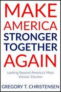 Make America Stronger Together Again