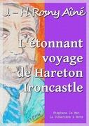 L'étonnant voyage de Hareton Ironcastle