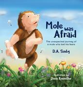 Mole Was Afraid
