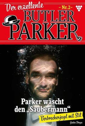 Der exzellente Butler Parker 2 - Kriminalroman