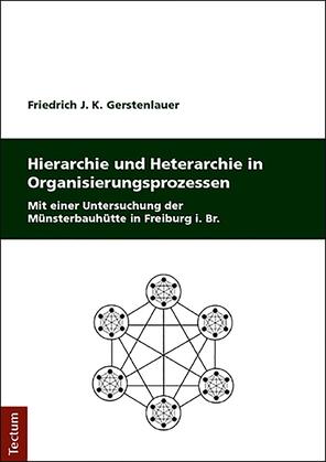 Hierarchie und Heterarchie in Organisierungsprozessen