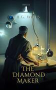 The Diamond Maker