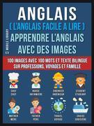 Anglais ( L'Anglais facile a lire ) - Apprendre L'Anglais Avec Des Images