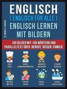 Englisch ( Englisch für alle ) Englisch Lernen Mit Bildern (Vol 1)