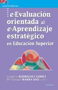 e-Evaluación orientada al e-Aprendizaje estratégico en Educación Superior