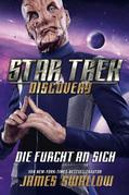 Star Trek - Discovery 3: Die Furcht an sich