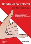 Handzeichen weltweit und ihre Bedeutung