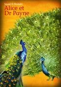 Alice et Dr Payne