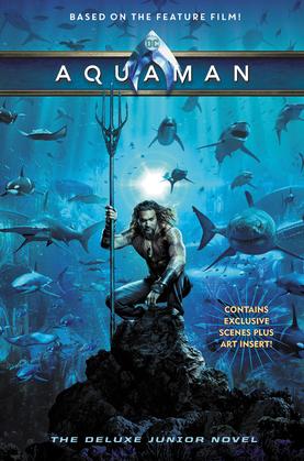 Aquaman: The Junior Novel