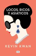 Locos, ricos y asiáticos