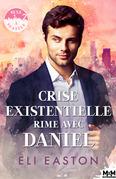 Crise existentielle rime avec Daniel