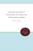 Benjamin Constant's Philosophy of Liberalism