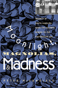 Moonlight, Magnolias, and Madness