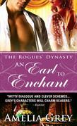 An Earl to Enchant: The Rogues' Dynasty