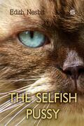 The Selfish Pussy