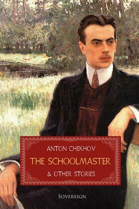 The Schoolmaster and Other Stories