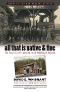 All That Is Native and Fine
